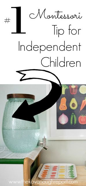Independence is a fundamental Montessori principle. And, it's possible to promote independence through the environment. Here's the number 1 Montessori way to get independent kids: give them access to water!