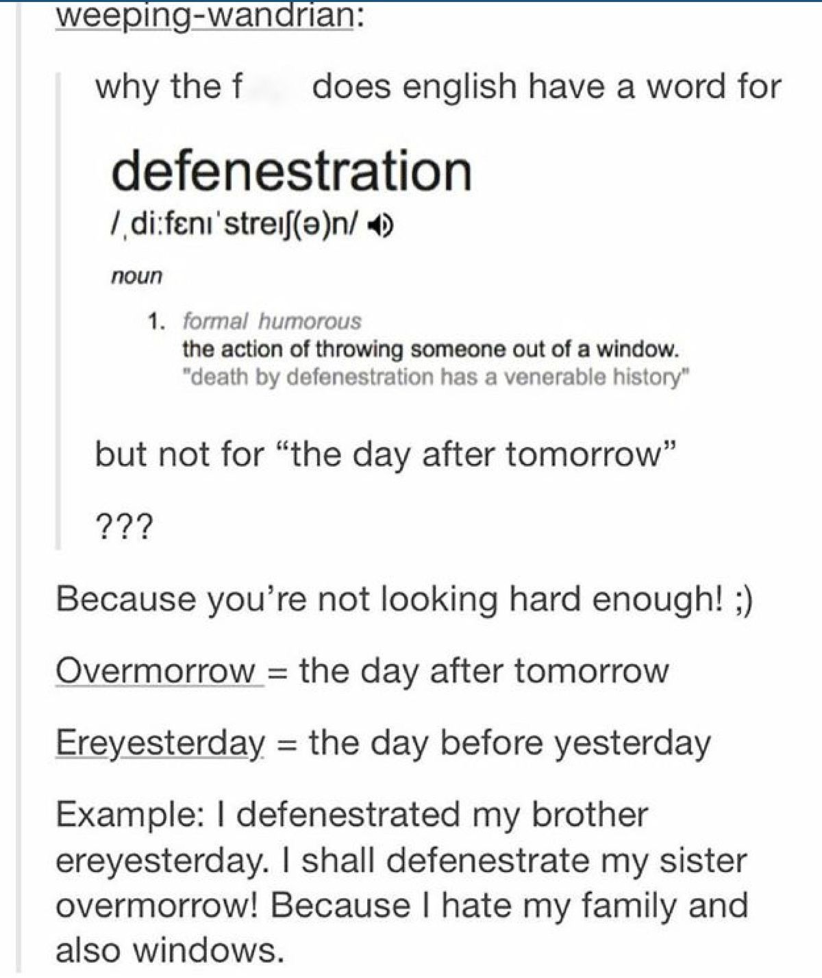 Oh My God Defenestration The Act Of Throwing Someone Out