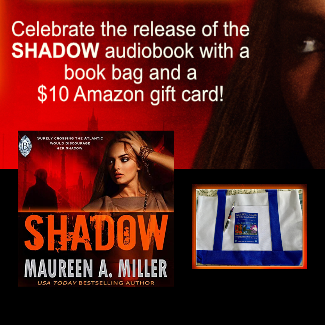 To celebrate SHADOW on audible, Maureen A  Miller is giving