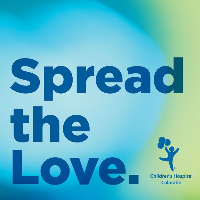 Do you love Children's Hospital Colorado? If you and your child have had a positive experience at one of our locations, leave us an online review and help 'spread the love'!