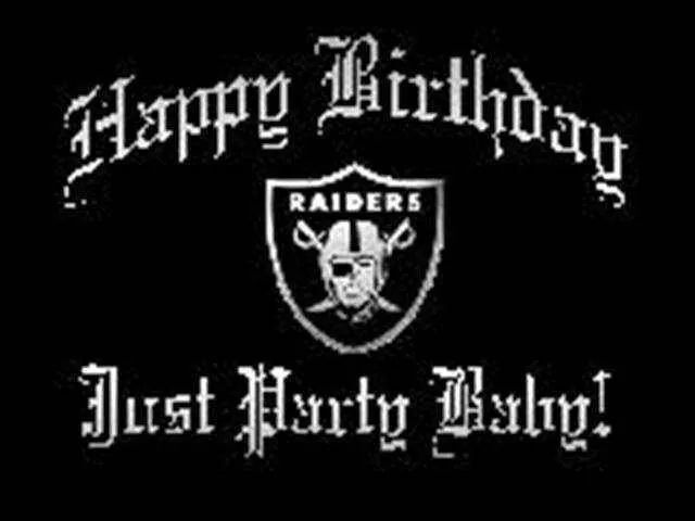 Happy Birthday Raider Just Party Baby Oakland Raiders Fans Raiders Fans Nfl Oakland Raiders