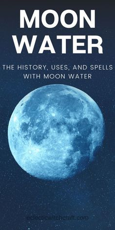 Moon Water: How To Make And Use It - Eclectic Witchcraft #fullmoonquotes