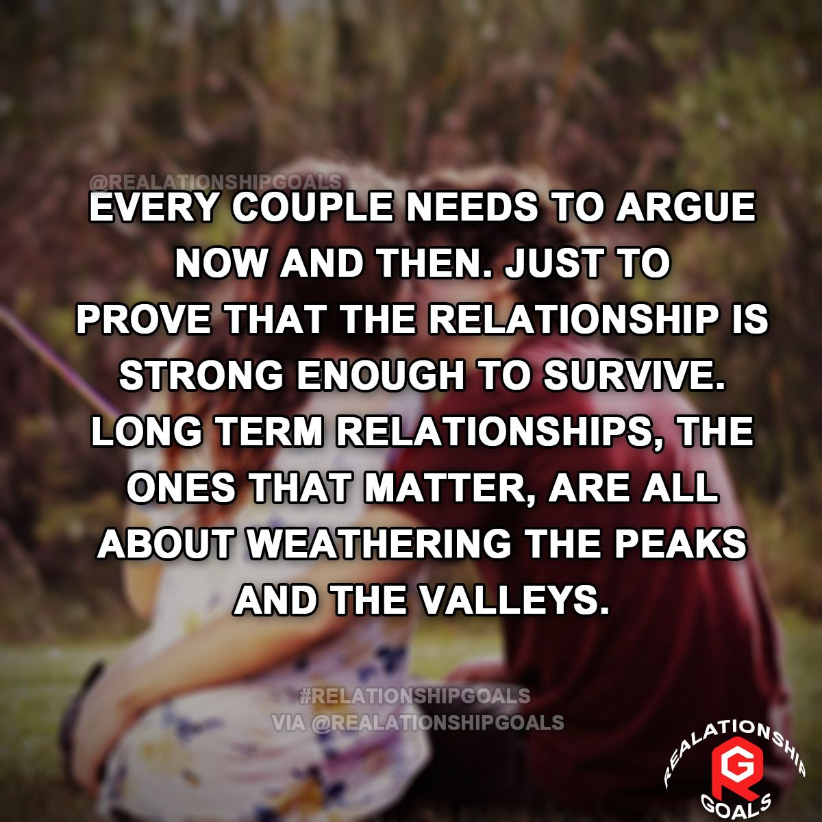 Every couple needs to argue now and then  Just to prove that