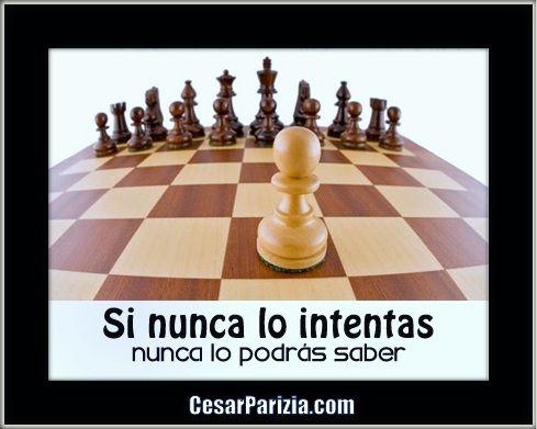 """""""Cómo dices que no lo puedes hacer si aún no lo has intentado?""""  Has el Cambio Ahora! ==> http://CesarParizia.com"""