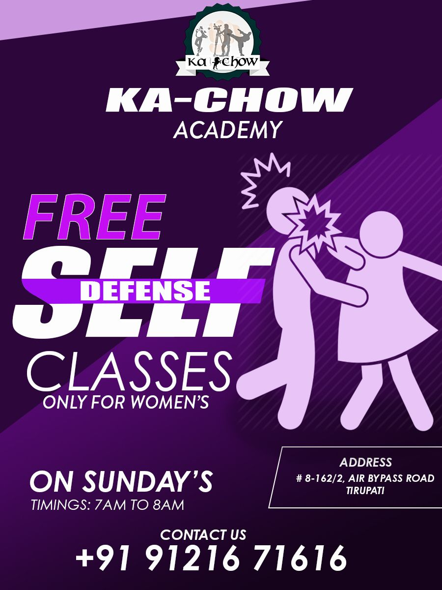 Don T Miss It Free Self Defense Classes Only For Women S On Sundays Timings 7 Am To 8 Am Contact With Images Self Defense Classes Tirupati Sports Skills