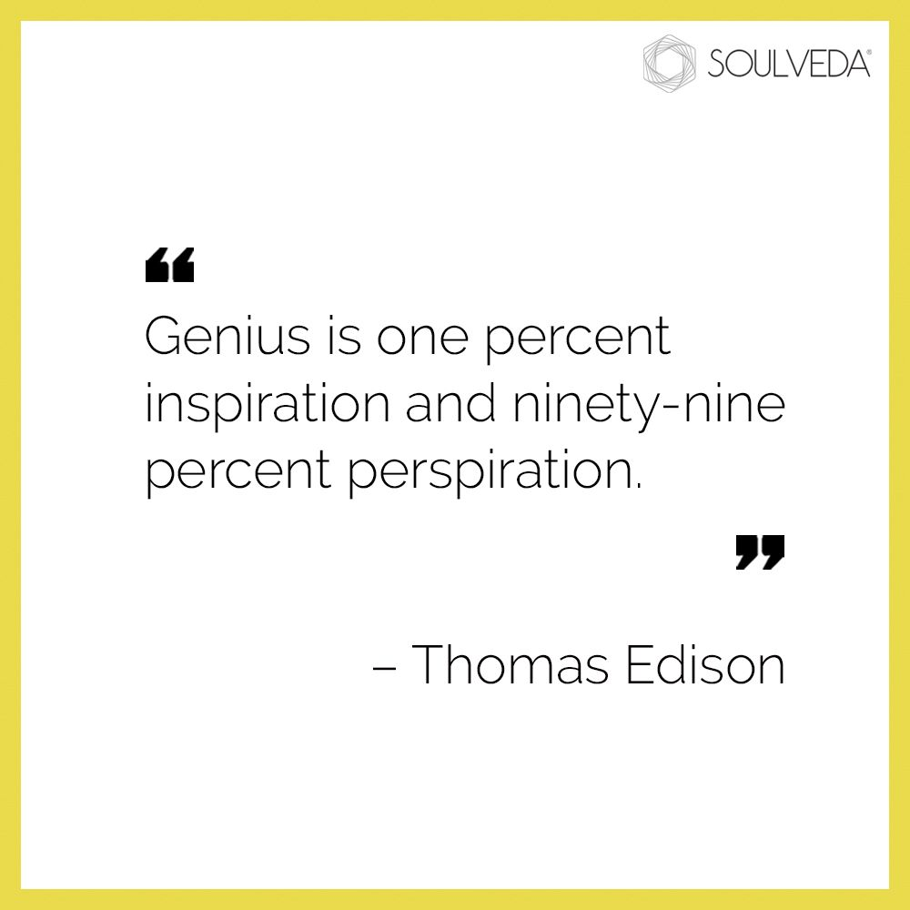 Genius Is One Percent Inspiration And Ninety Nine Percent