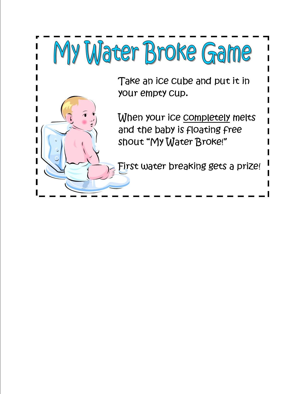 My Water Broke Game Directionssign For Baby Shower Freeze Mini
