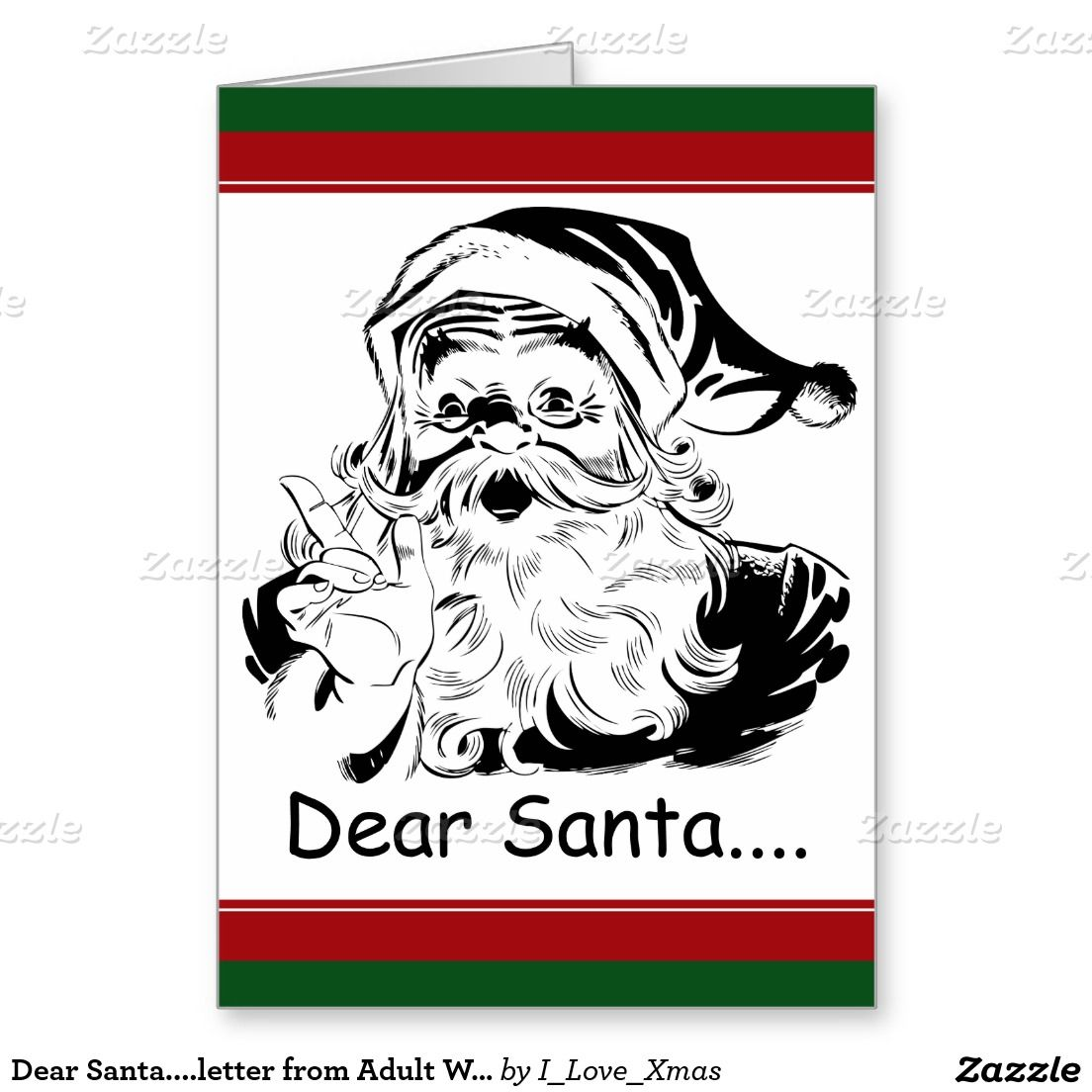 Funny Dear Santa....letter from Adult Woman Holiday Card