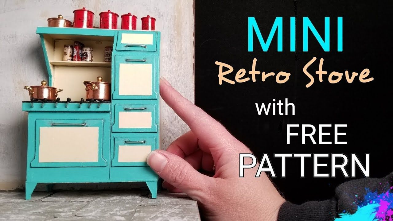 Miniature Dollhouse Retro Stove with Free Downloadable Pattern - YouTube #miniaturedollhouse
