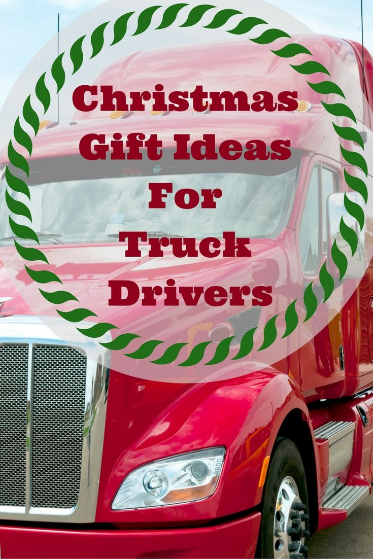 Christmas Gifts For Truck Drivers, Gifts For Truck Drivers -3665