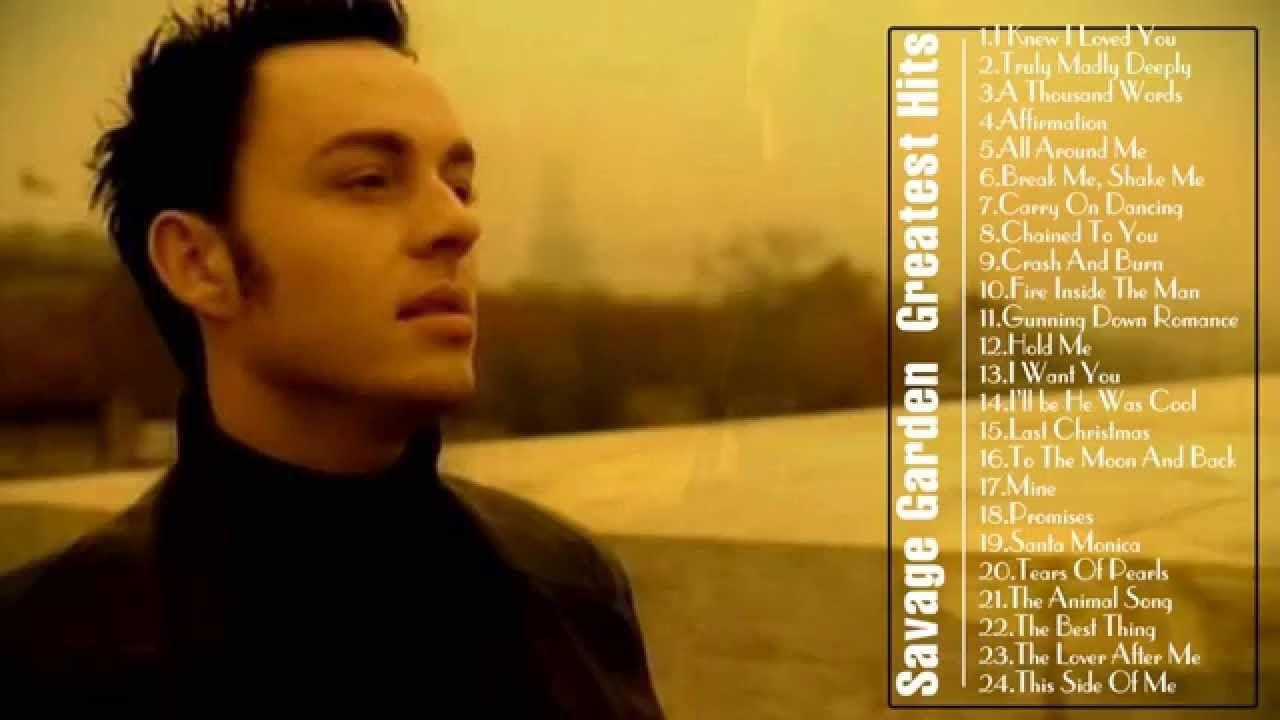 Savage Garden The Best Of || Savage Garden\'s Greatest Hits | Music I ...
