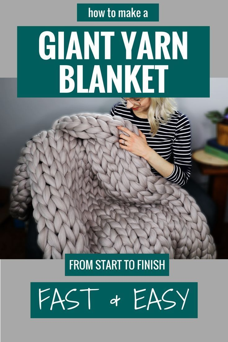 Quick and Classy! How to Make a Giant Yarn Blanket from Start to Finish! - #blanket #Classy #Finish #giant #quick #start #yarn