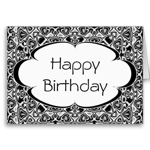 Black and White Happy Birthday Card Template 3 Pinterest