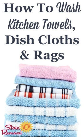 How To Wash Kitchen Towels Dish Cloths Kitchen Rags With