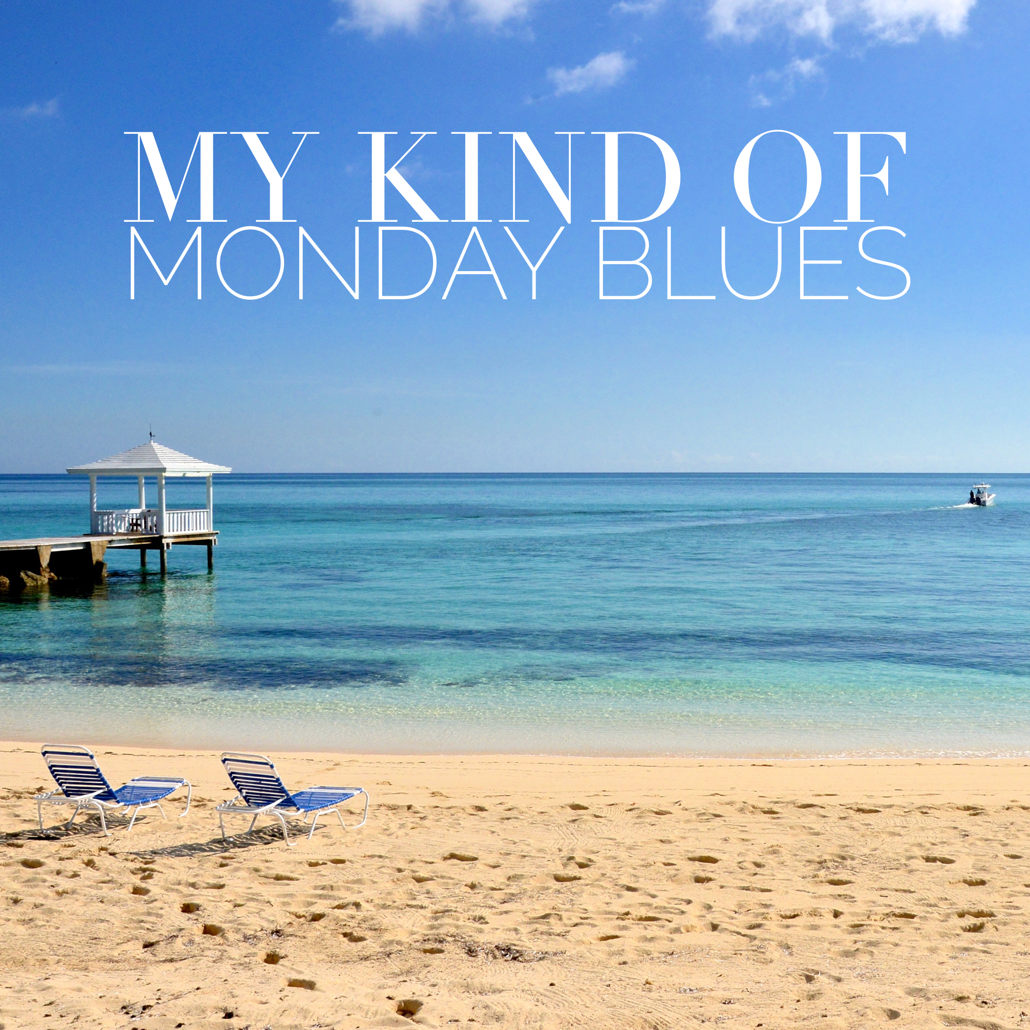 My Kind Of Monday Blues Good Beach Captions Beach Quotes Vacation Captions