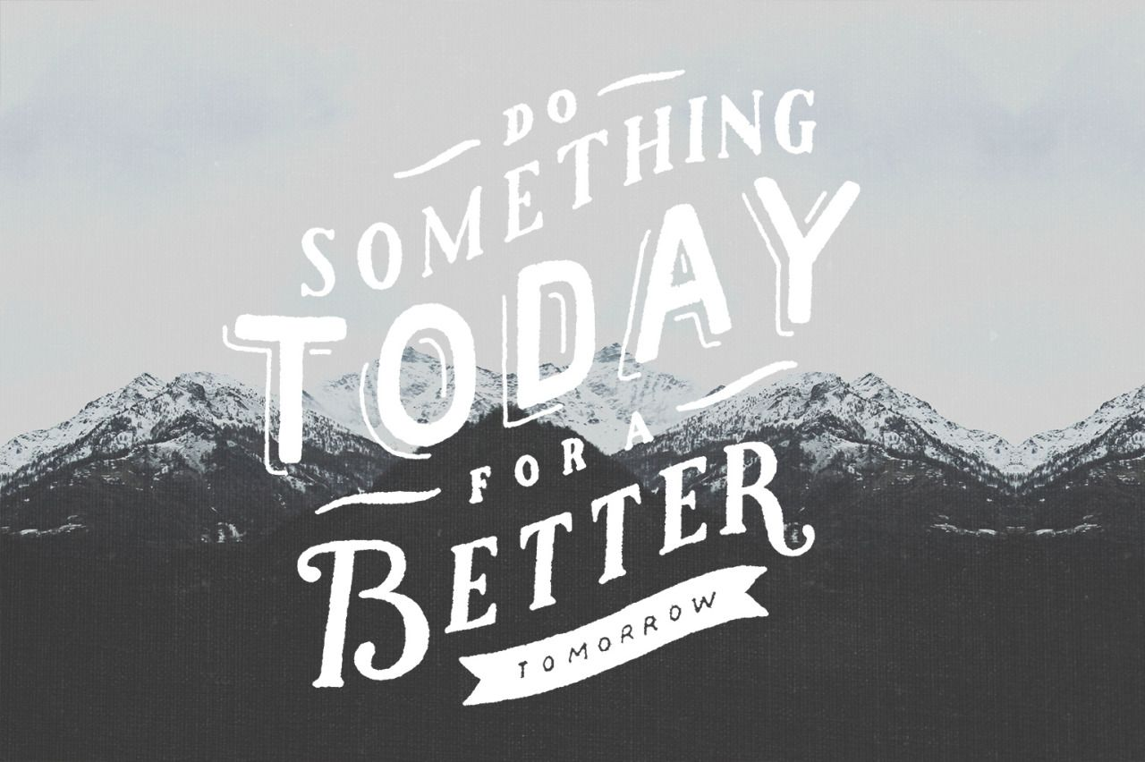 Do Something Today For A Better Tomorrow Via Sunygeneseotumblrcom