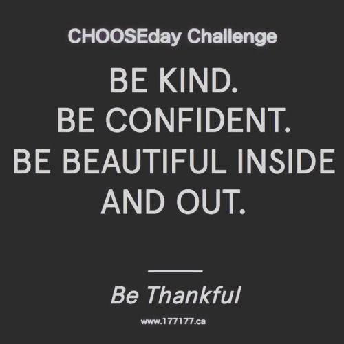 Chooseday Challenge  Be Kind Confident Beautiful Inside  Out