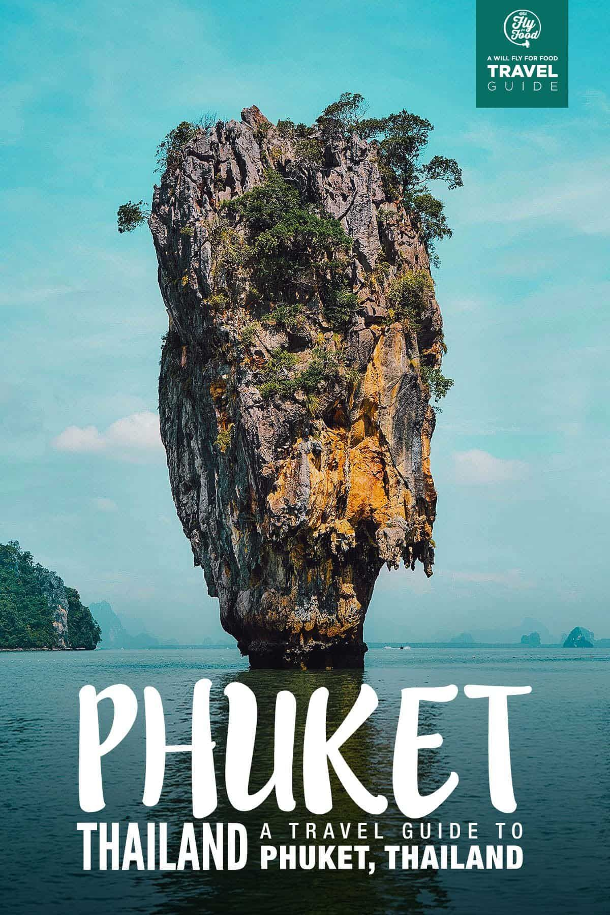 , Phuket Travel Guide: A Detailed Visitor's Guide to Phuket, Thailand, My Travels Blog 2020, My Travels Blog 2020