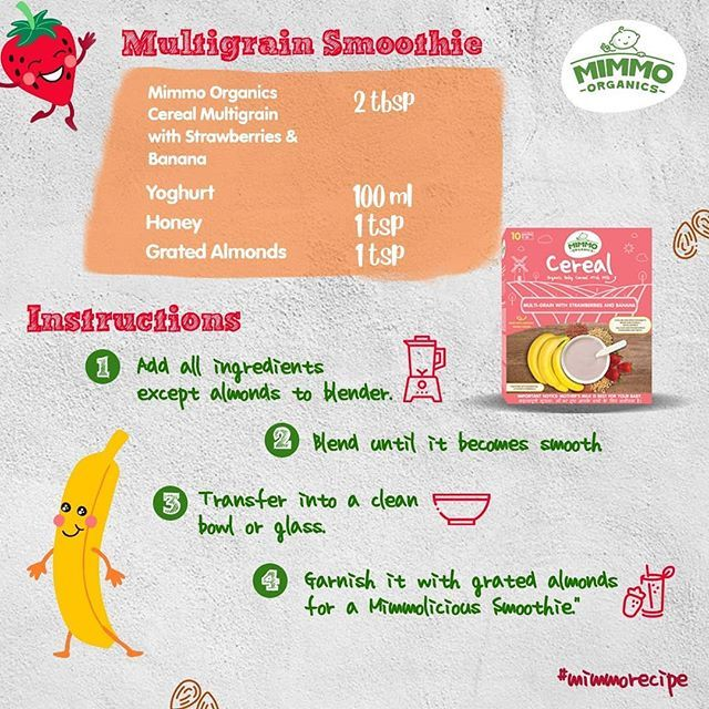 This creamy blend of Multigrain Smoothie needs minimal preparation and is rich in protein, calcium, iron & choline from Barley, Strawberry & bananas.  Here's the recipe for you!  Buy Organic Baby Cereal – Multi-grain with strawberries, Banana here - /our-products/organic-baby-cereal/ . .
