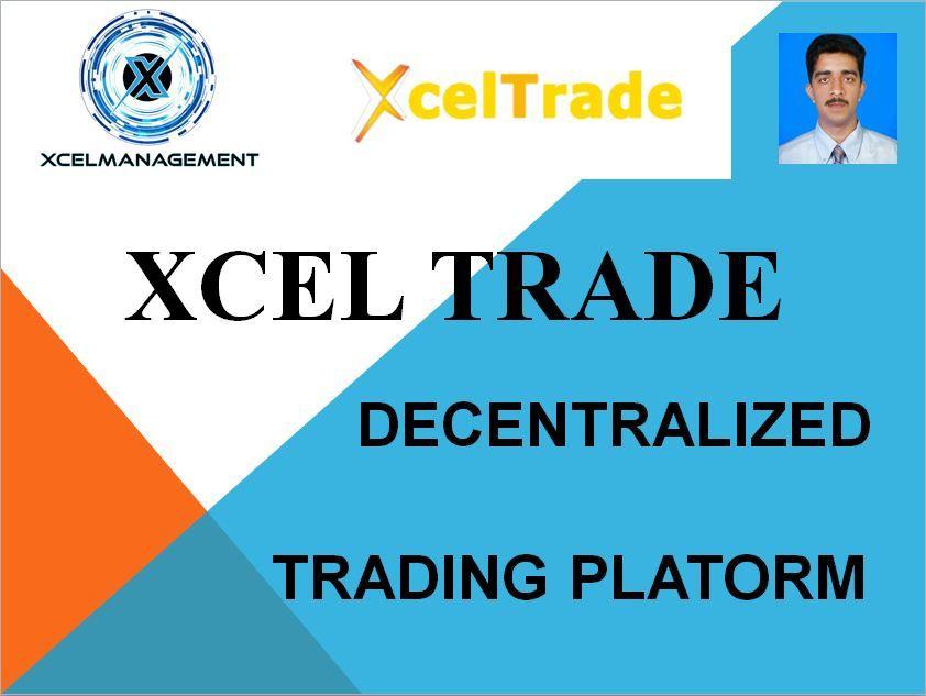 Xcel Trade Decentralized Exchange Trading Platform