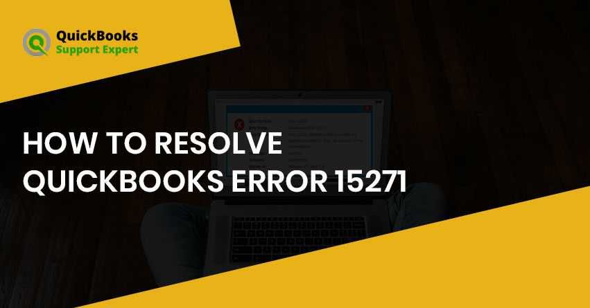 Quickbooks Error 15271 Message Occur Due To The Payroll Update