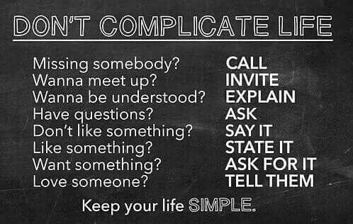 Don T Complicate Life Simple Reminders This Or That Questions Sayings