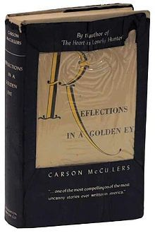 Reflections In A Golden Eye by Carson McCulllers