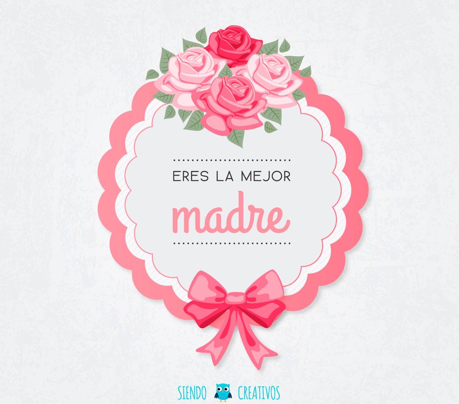 15 Laminas Creativas Para Felicitar El Dia De La Madre Con