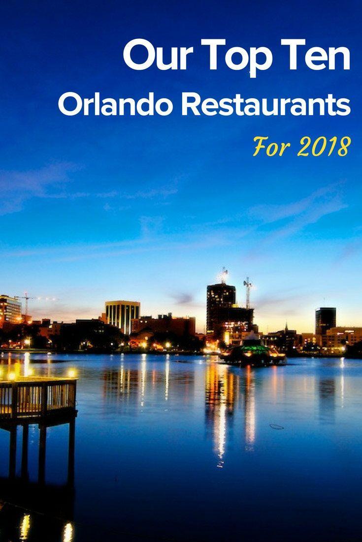 Ol 067 Our Top Ten Orlando Restaurants For 2018 Trips