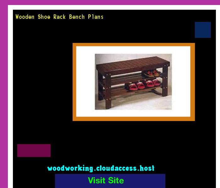 Wooden Shoe Rack Bench Plans 064007 - Woodworking Plans and Projects!