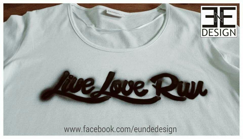 "Customized ""LIVE LOVE RUN"" Airbrush T-shirt by E&E DESIGN GbR, 54292 Trier www.eundedesign.com www.facebook.com/eundedesign www.instagram.com/eundedesign"