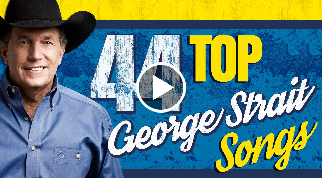 44 Top Strait Songs You'll Love Without End
