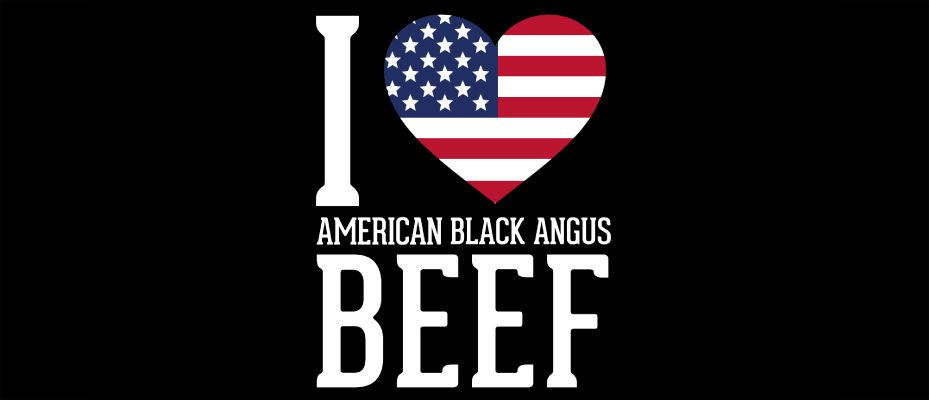 I love american black angus beef