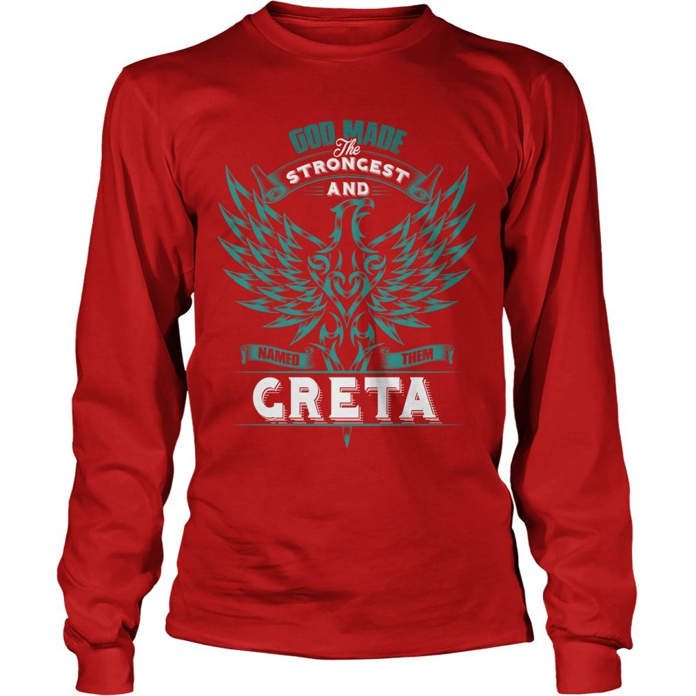 If you're GRETA, then THIS SHIRT IS FOR YOU! 100% Designed, Shipped, and Printed in the U.S.A. #gift #ideas #Popular #Everything #Videos #Shop #Animals #pets #Architecture #Art #Cars #motorcycles #Celebrities #DIY #crafts #Design #Education #Entertainment #Food #drink #Gardening #Geek #Hair #beauty #Health #fitness #History #Holidays #events #Home decor #Humor #Illustrations #posters #Kids #parenting #Men #Outdoors #Photography #Products #Quotes #Science #nature #Sports #Tattoos #Technology…