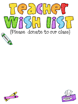 Welcome To Room  Wish List  Classroom Ideas