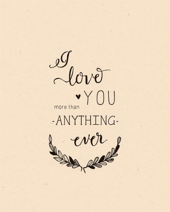 I Love You More Than Anything Ever ϻყ βαbies Pinterest