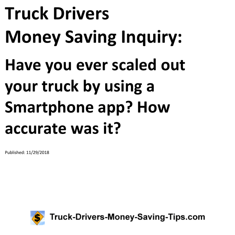 Truck Drivers Money Saving Inquiry Have you ever scaled