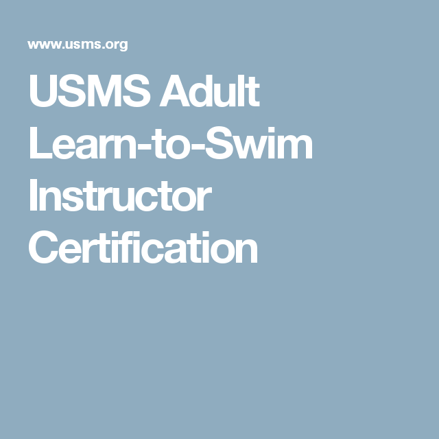 Usms Adult Learn To Swim Instructor Certification Learning