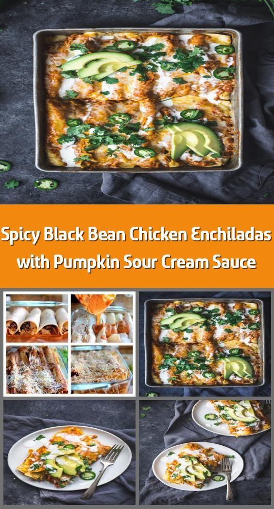 Spicy Black Bean Chicken Enchiladas with Pumpkin Sour