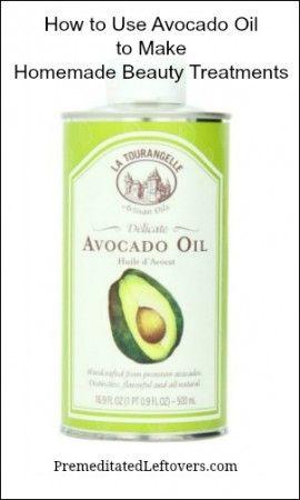 a06fcf49efcd How to use avocado oil to make homemade beauty treatments - includes ...