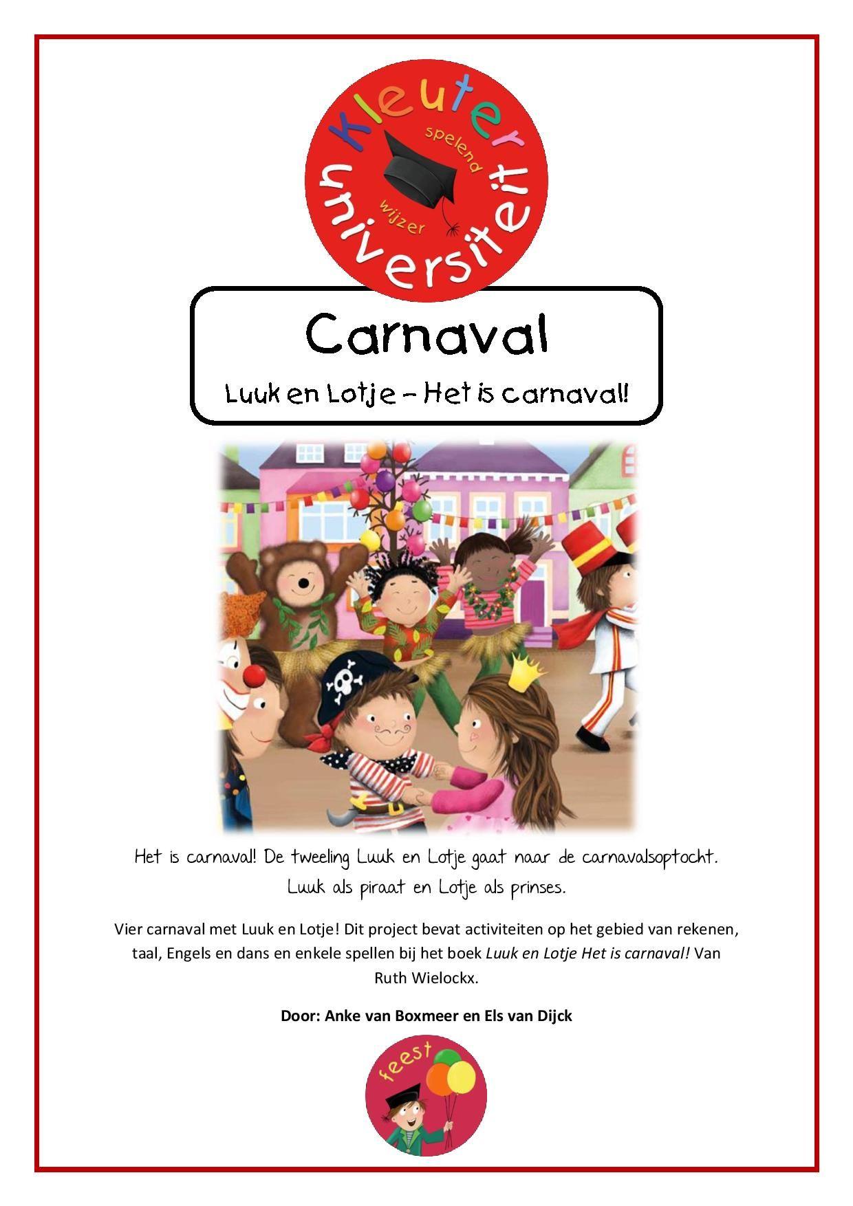 Luuk En Lotje Het Is Carnaval Carnaval Carnaval Thema Carnaval Activiteiten
