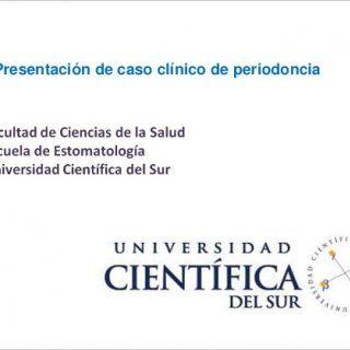 Presentación de caso clínico de periodoncia   ESPECIALIDAD DE PERIODONCIA CASO CLÍNICO PARA OPTAR EL TITULO DE ESPECIALISTA Alumno : C.D R2 Erick Valdivia. http://slidehot.com/resources/caso-clinico-periodoncia-e-implantes.11156/