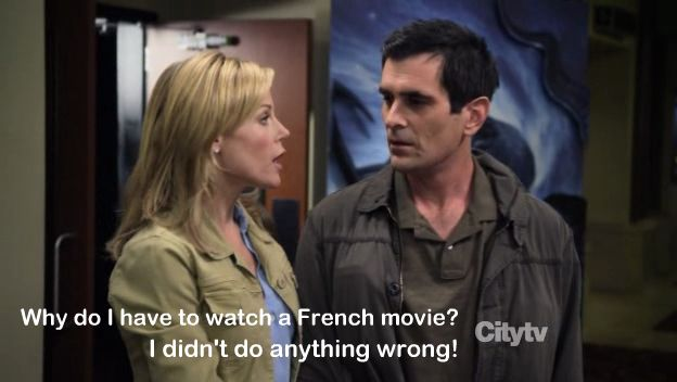Why do I have to watch a French movie? I didn\'t do anything wrong ...