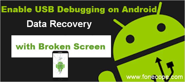 Enable Usb Debugging Android Broken Screen Broken Screen Data