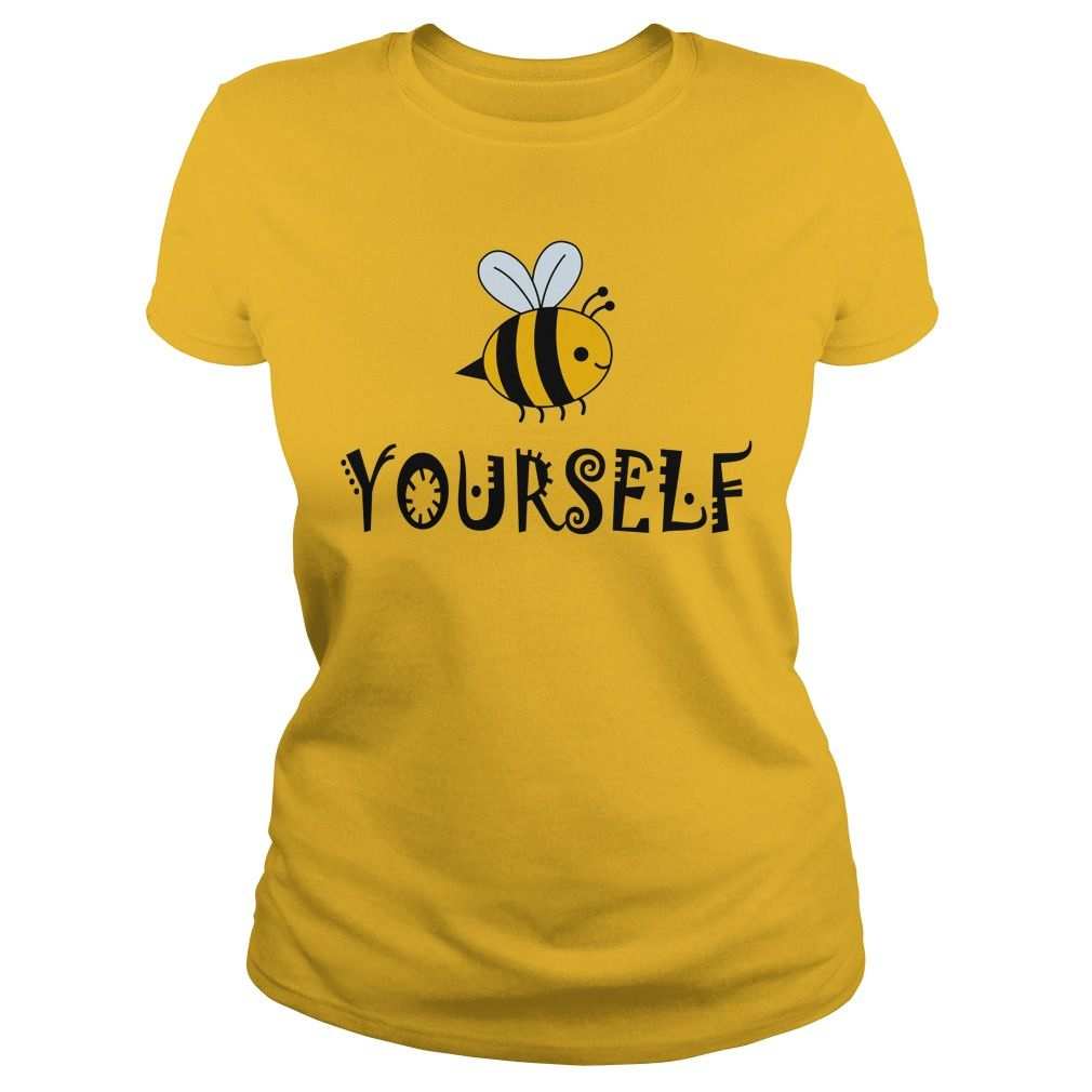 Bee Yourself T Shirt