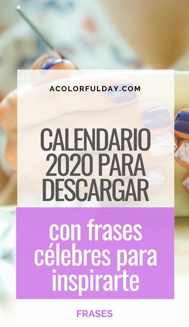 Calendario 2020 Con Frases Célebres Para Mantenerte Inspirada Love Me Quotes Love Quotes Quotes