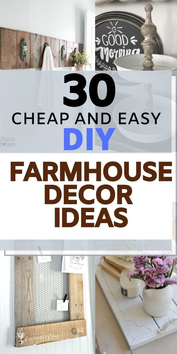 30 cheap farmhouse decor ideas. here are the best diy ideas for farmhouse decor and design. These are easy decor ideas which are low budget. Home ideas on decor design. #farmhousedecor #diyideas