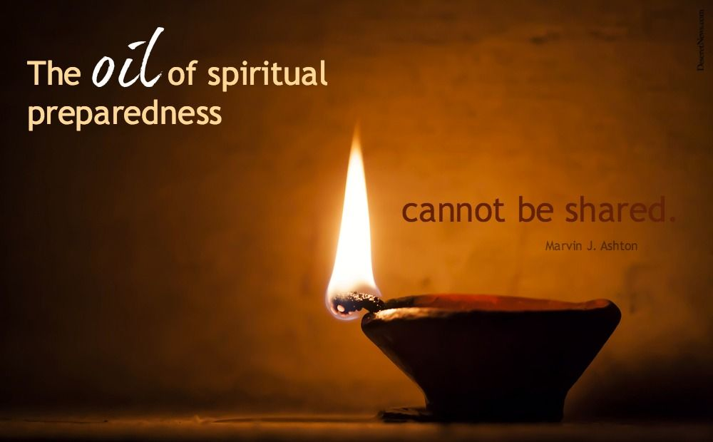 """Sister Linda K. Burton: """"The oil of spiritual preparedness cannot be shared."""" #WomensMeeting #lds #quotes"""