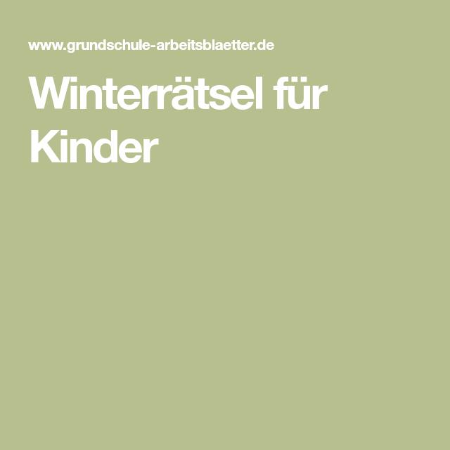 Winterrätsel für Kinder | Julia | Pinterest | für Kinder und Kind