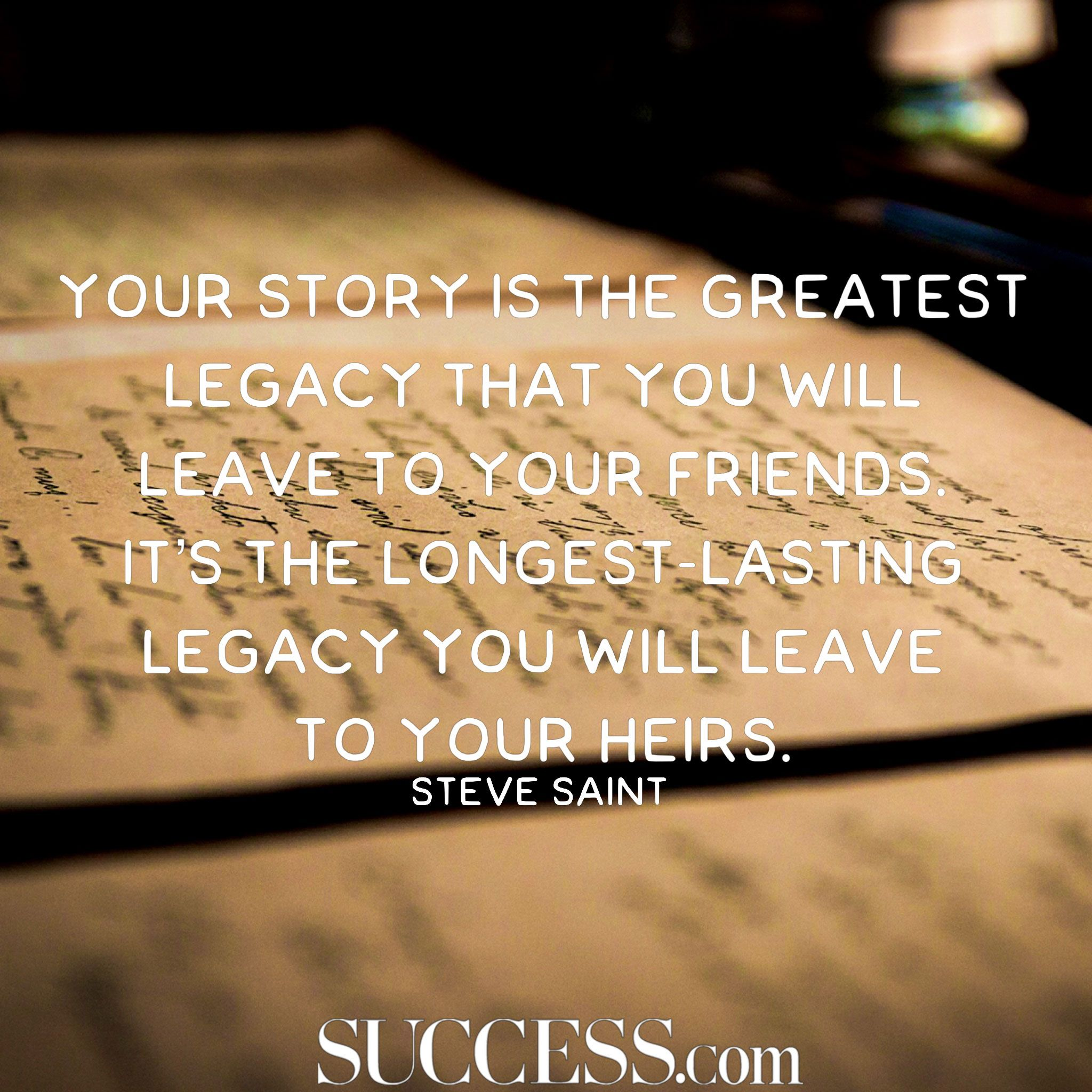 11 Quotes About Leaving A Legacy Awesome Quotes Leaving Quotes